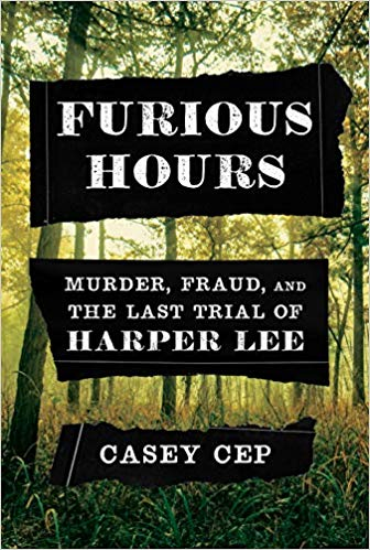 'Furious Hours' by Casey Cep.