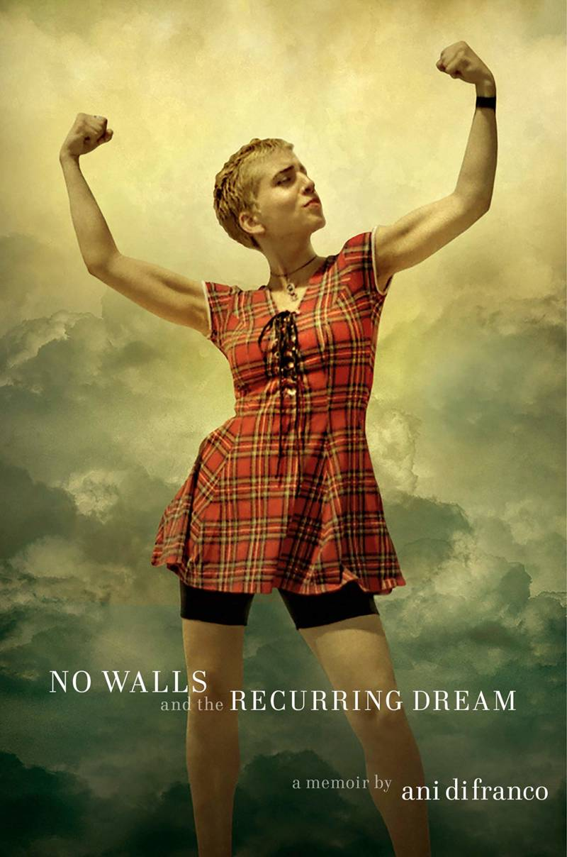 Cover of Ani DiFranco's new memoir 'No Walls and the Recurring Dream.'