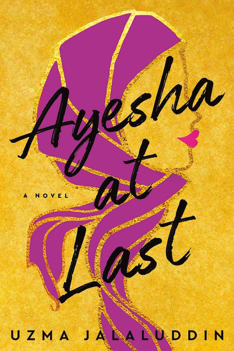 'Ayesha at Last' by Uzma Jalaluddin.