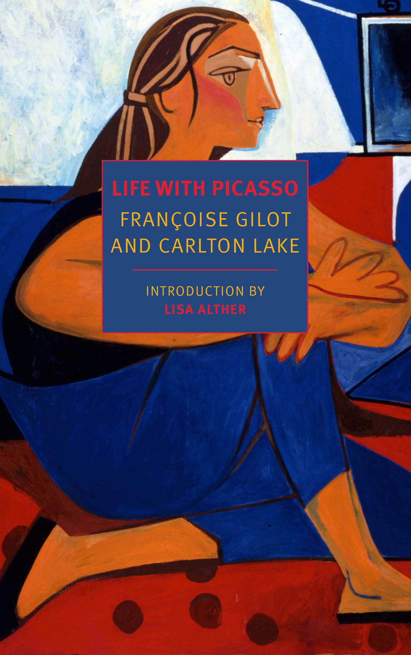 'Life With Picasso' by Francoise Gilot, Carlton Lake and Lisa Alther.