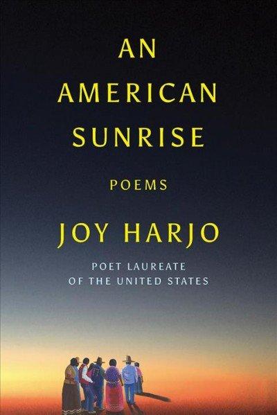 'An American Sunrise' book of poetry by Joy Harjo.