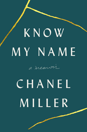 'Know My Name' by Chanel Miller.