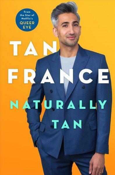 'Naturally Tan' by Tan France
