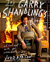 'It's Garry Shandling's Book' is edited by Judd Apatow.