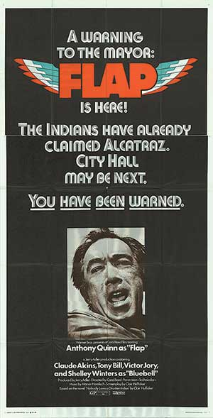 'Flap' starred Anthony Quinn and referenced the Alcatraz occupation in its promotional materials.