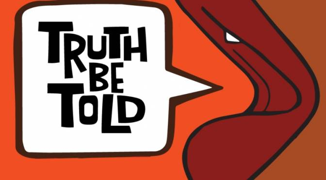 Truth Be Told is Back Y'all!