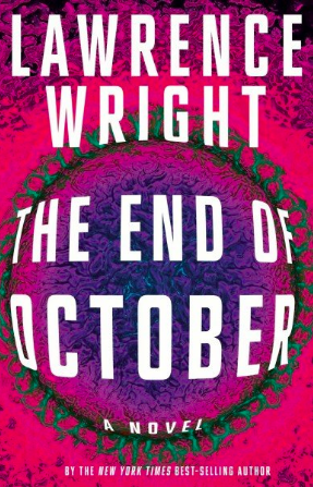 'The End of October,' by Lawrence Wright.