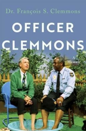 'Officer Clemmons: More Than a Song,' by François S. Clemmons