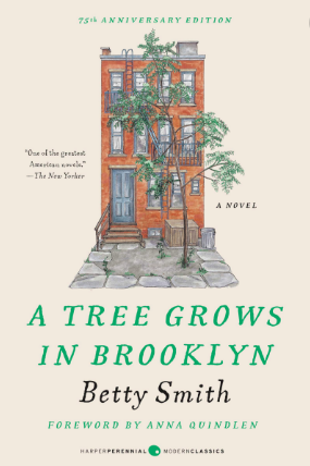 'A Tree Grows in Brooklyn' by Betty Smith.