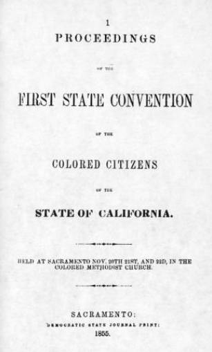 An itinerary of proceedings for Sacramento's First State Convention of Colored Citizens.