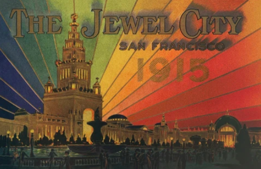 A postcard commemorating the Panama–Pacific International Exposition. Its nickname, Jewel City, was the invention of a young girl named Virginia Stephens who had won a competition held by PPIE officials, to name the fair. Only when she participated in Alameda County Day did they find out she was Black.