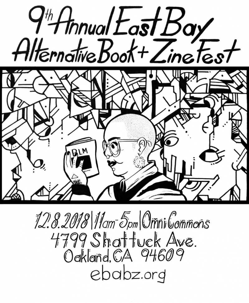 A flyer designed by Breena Nuñez for the 2018 East Bay Alternative Book and Zine Fest