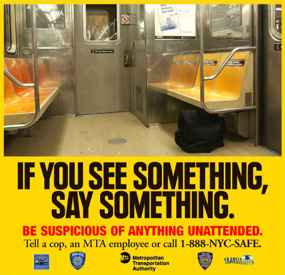 A poster from the New York Subway, instucting passengers: 'If you see something, say something.'