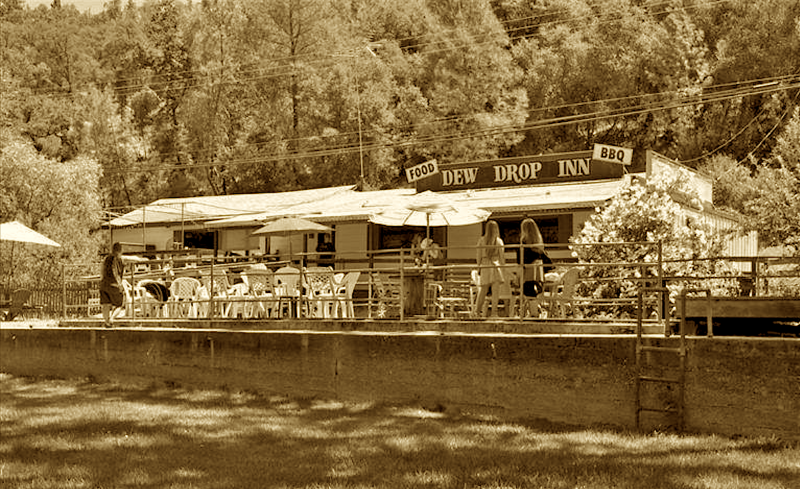 The Dew Drop Inn, just off Highway 49 in Grass Valley.