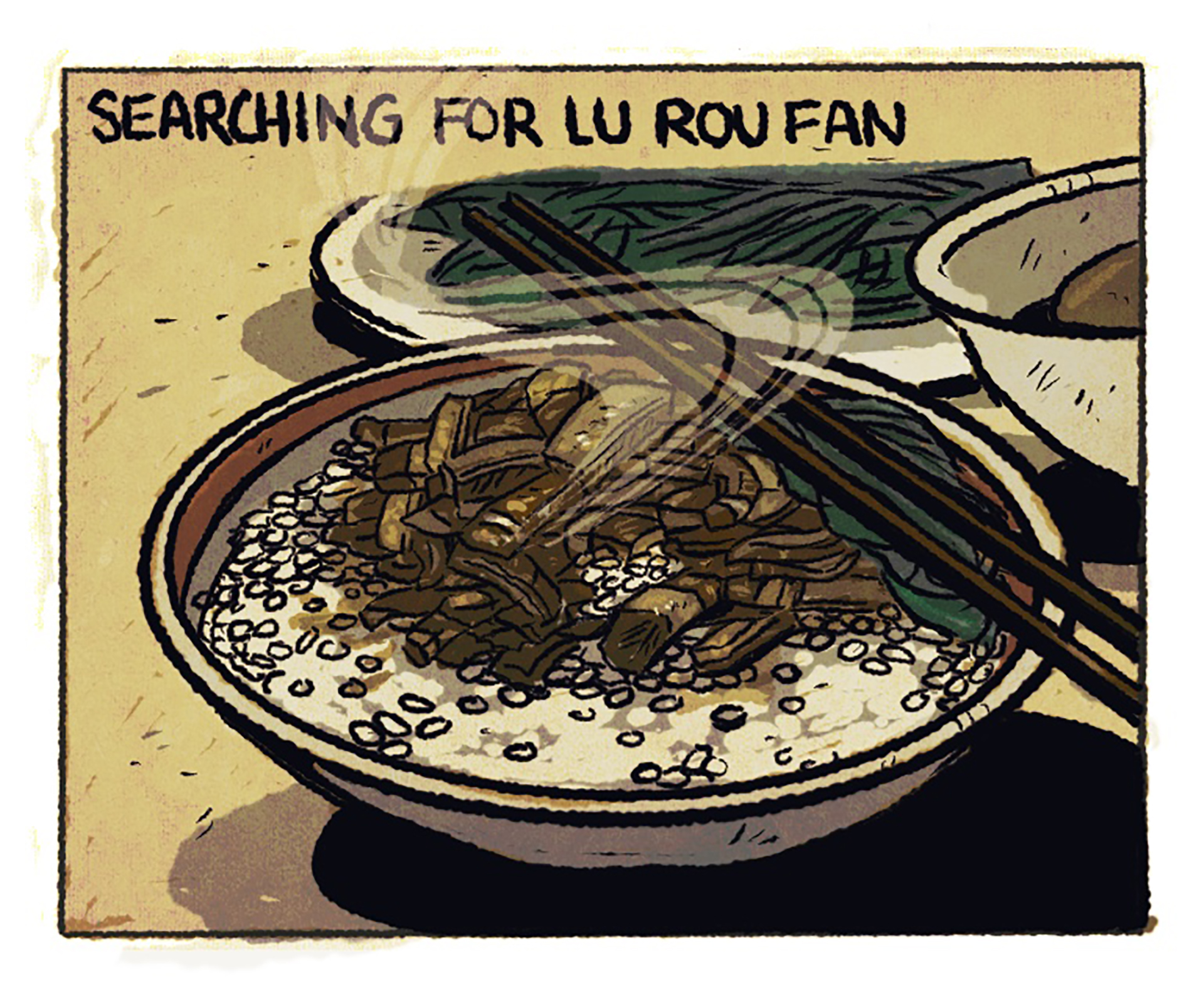 """Comic panel of a bowl of braised pork over rice; the title reads """"Searching for Lu Rou Fan."""""""