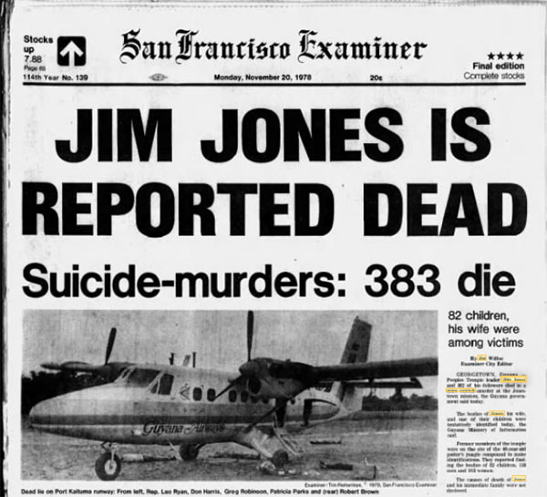 The front page of the San Francisco Examiner, Nov. 20, 1978, reported only a portion of the over 900 deaths.