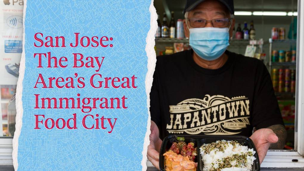 """A man in a """"Japantown"""" T-shirt holds a tray of poke; the text to the left reads, """"San Jose: The Bay Area's Great Immigrant Food City."""""""