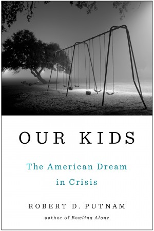 OUR KIDS by Robert Putnam - Jacket Image