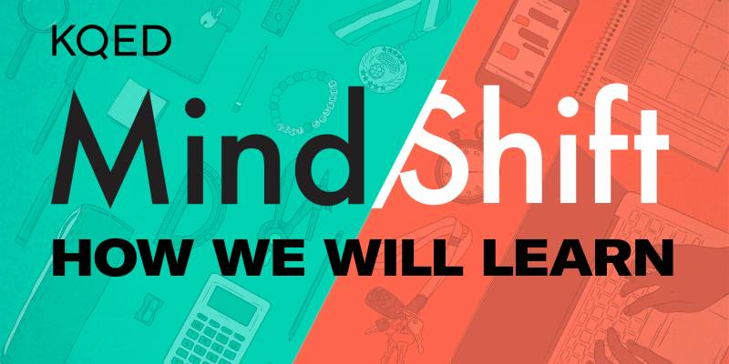 KQED MindShift - How We Will Learn