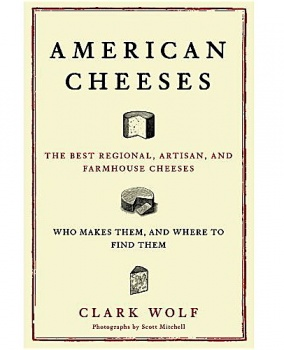 The Best Regional, Artisan, and Farmhouse Cheeses