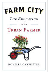 The Education of an Urban Farmer