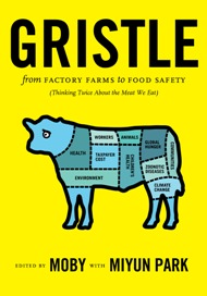Gristle Edited by Moby and Miyun Park