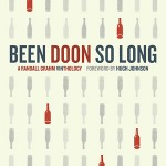 Randall Grahm: Doon It, and Doon It, and Doon It Well