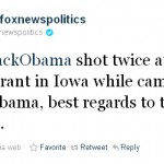 Hackers use @foxnewspolitics to Tweet Fake Obama Assassination at Restaurant