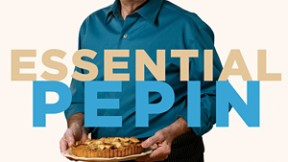 Essential Pépin: Jacques Pépin's New Cookbook