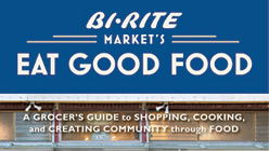 KQED's Forum: Bi-Rite Market's 'Eat Good Food'