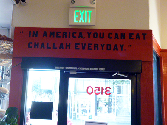 In America You Can Eat Challah Everyday. Photo: Stephanie Rosenbaum