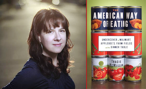 Tracie McMillan and her book The American Way of Eating. Photo of Tracie McMillan by Bart Nagle