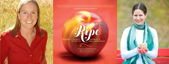 Photographer Paulette Phlipot, Ripe book cover, author Cheryl Sternman Rule