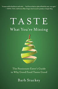 Taste What You're Missing. by Barb Stuckey