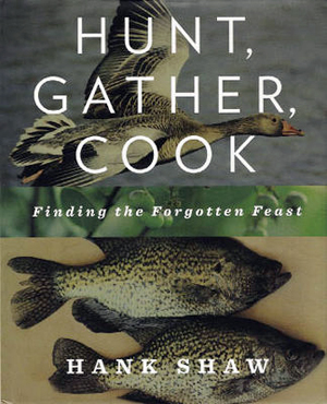 Hunt, Gather, Cook