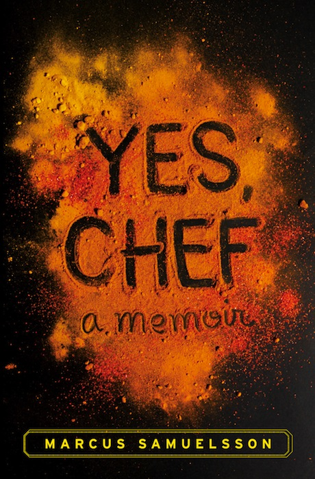 "Just Say Yes to Marcus Samuelsson's Memoir, ""Yes, Chef"""