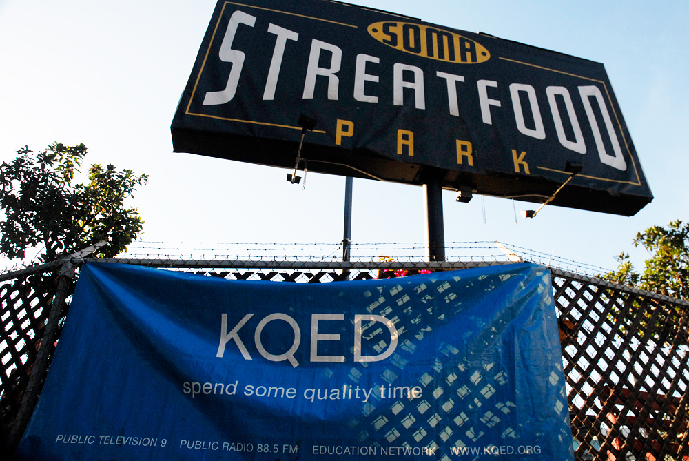 SoMa StrEat Food Park and KQED signage. Photo: Wendy Goodfriend