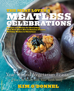 Meatless Celebrations by Kim O'Donnel