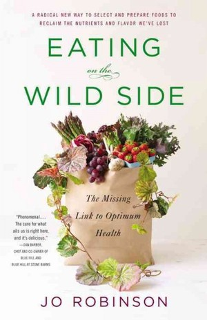 'Eating On The Wild Side:' A Field Guide To Nutritious Food
