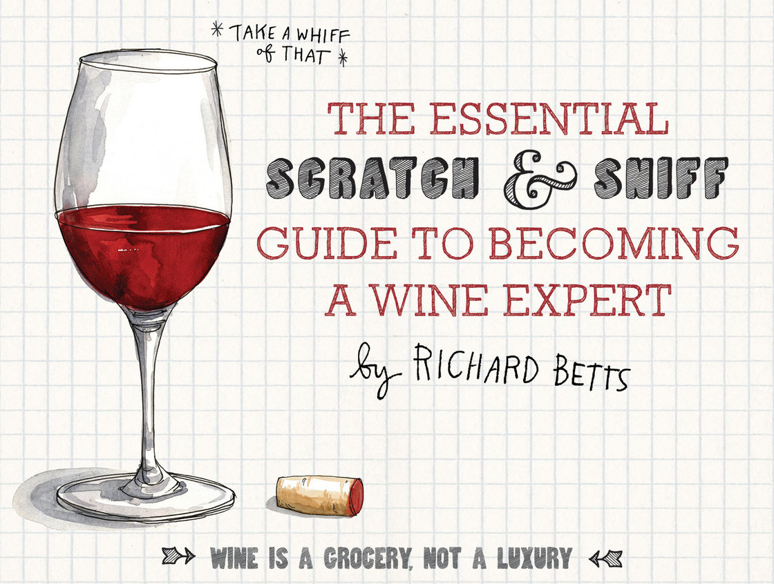 The 10-page board book is as sweet to the nose as it to the eyes. But don't let the playfulness fool you: There's some serious wine science hidden in there. Text copyright 2013 by Richard Betts. Illustrations copyright (c) 2013 by Wendy MacNaughton. Reproduced by permission of Houghton Mifflin Harcourt. All rights reserved.