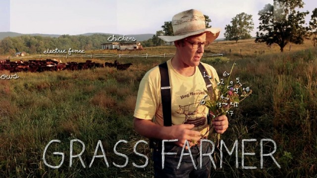 "The Lexicon of Sustainability: ""Grass Fed"" features Joel Salatin of Polyface Farm"