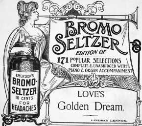 An ad for Emerson's Bromo-Seltzer. Photo: Bettmann/CORBIS