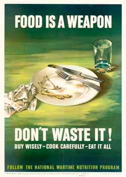 Food is a Weapon - Don't Waste It