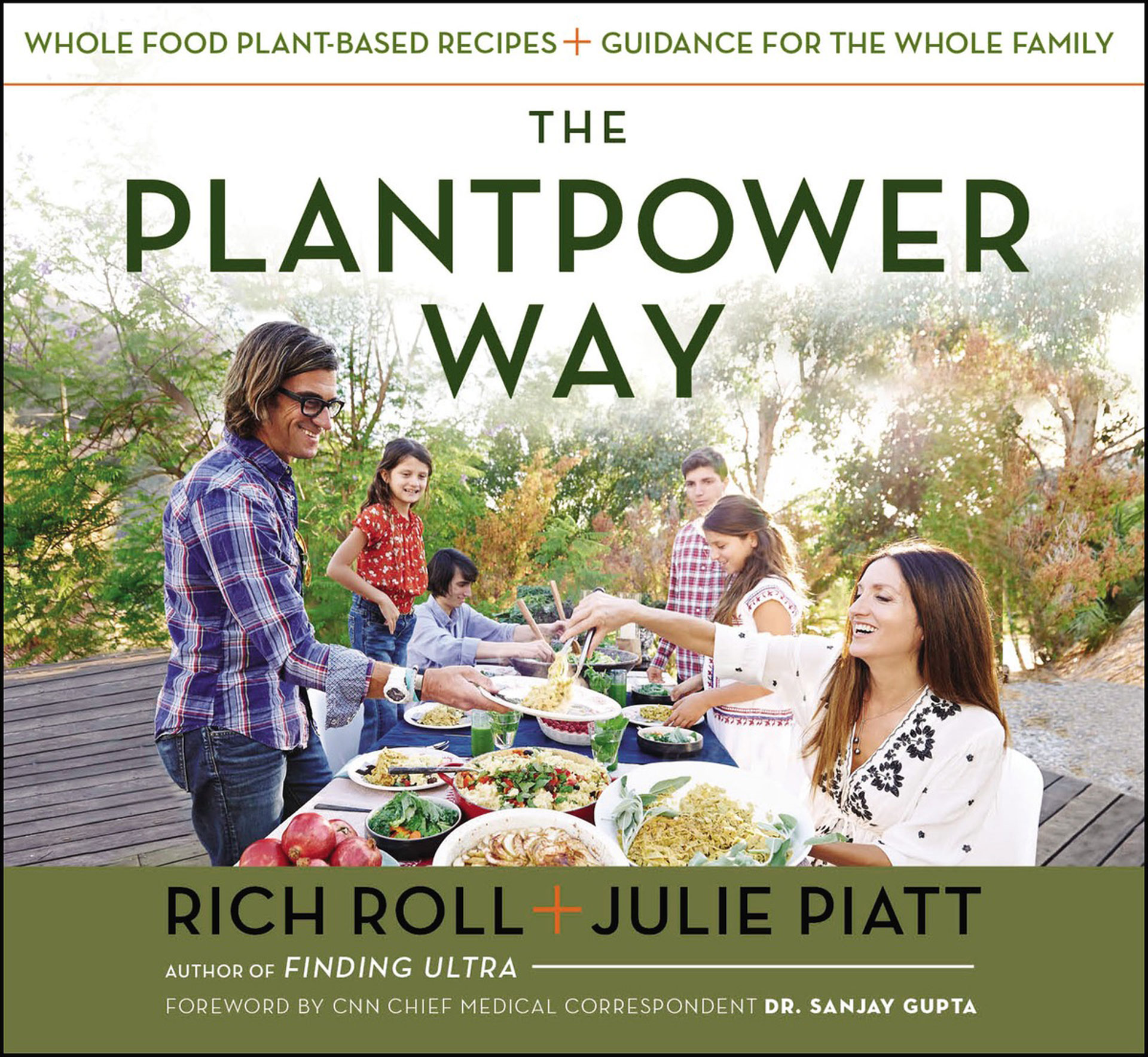 The Plantpower Way by Rich Roll and Julie Piatt