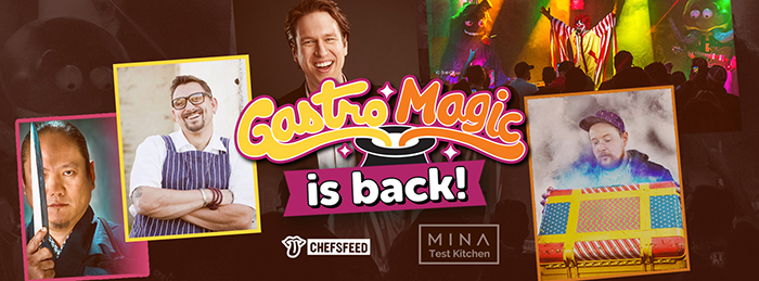 GastroMagic is back!