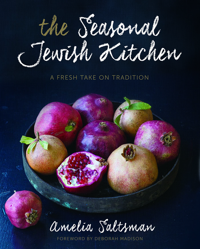 The Seasonal Jewish Kitchen by Amelia Saltsman