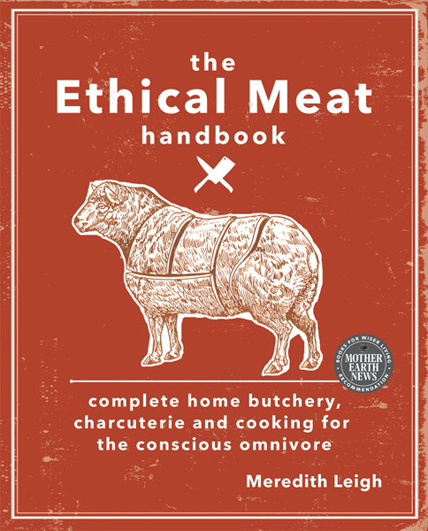 The Ethical Meat Handbook by Meredith Lee