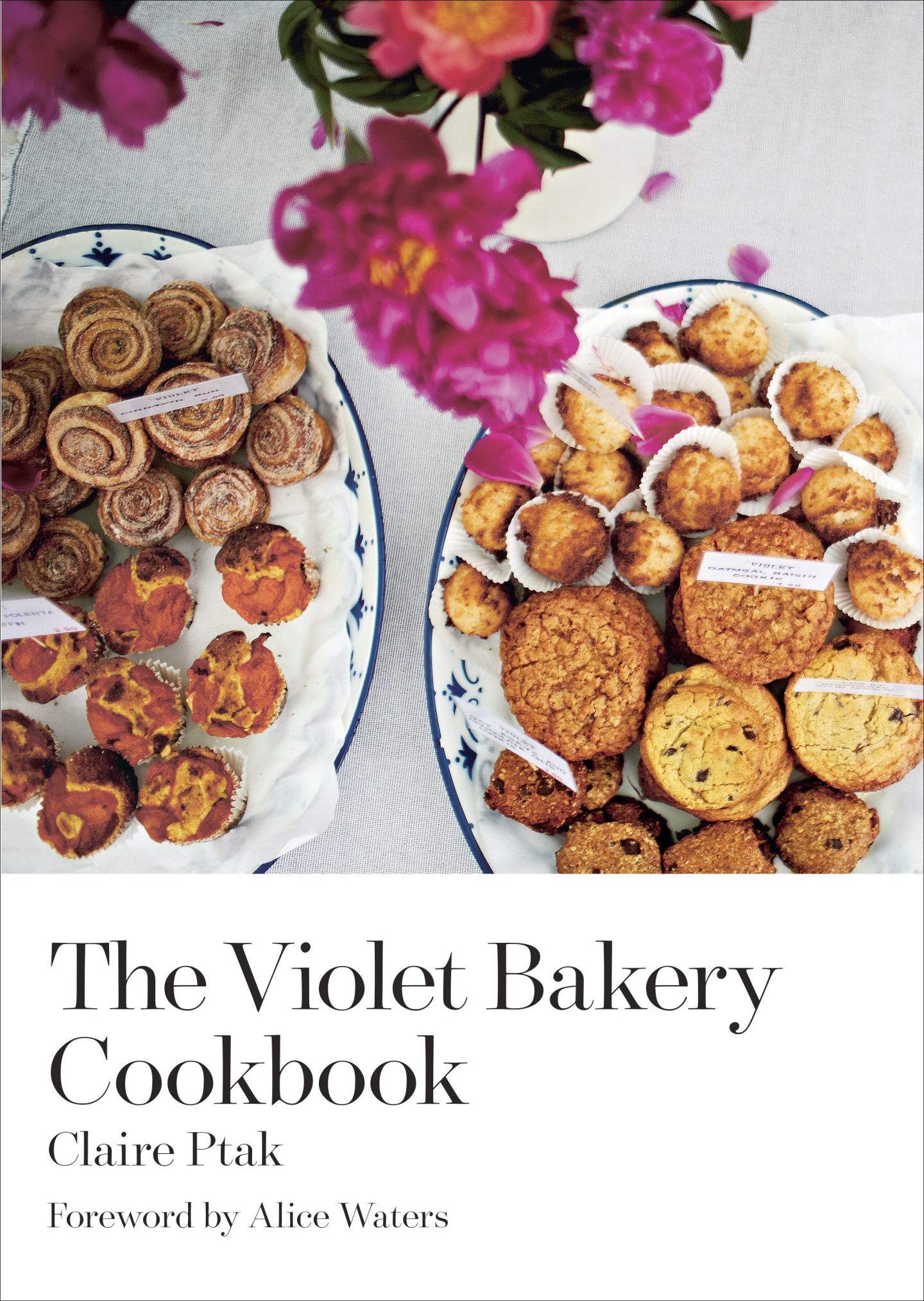 The Violet Bakery Cookbook by Claire Ptak