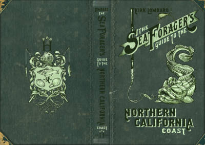 The cover of <em>The Sea Forager's Guide to the Northern California Coast.</em>