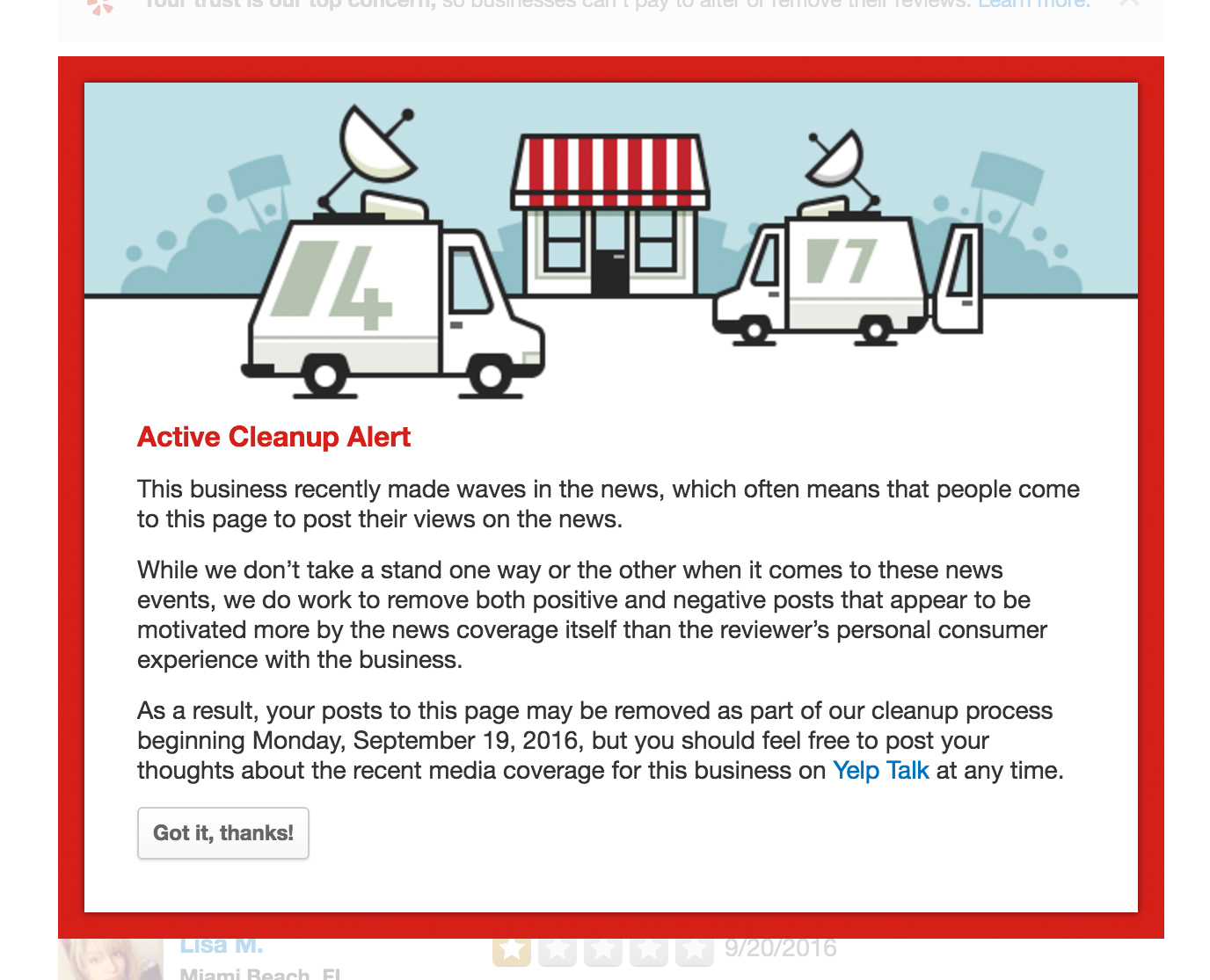"""Airing political views through Yelp has become such a popular pastime that the site had to create a """"cleanup"""" alert. A business undergoing a cleanup will have a large red box like this one at the top noting that the page is being closely monitored by Yelp staff."""